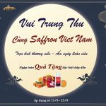 Đón Trung thu cùng Saffron VIETNAM: Ngập tràn quà tặng - Ngàn vạn yêu thương