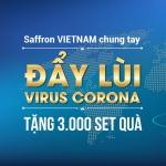 Saffron VIETNAM chung tay đẩy lùi đại dịch Corona